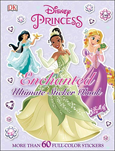 Ultimate Sticker Book: Disney Princess: Enchanted: More Than 60 Reusable Full-Color Stickers por Dk