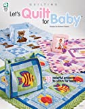 img - for Let's Quilt for Baby book / textbook / text book