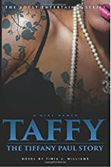 A Girl Named Taffy: The Tiffany Paul Story (The Adult Entertainer Series) (Volume 2) Paperback