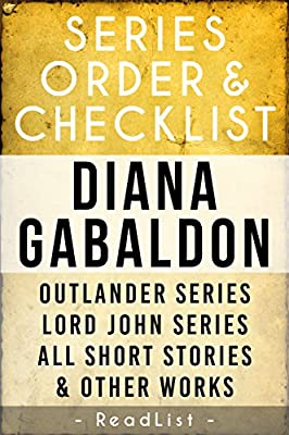 Diana Gabaldon Series Order & Checklist: Outlander Series, Lord John Grey Series, All Other Short Stories and Stand-Alone Books (Series List Book 12)