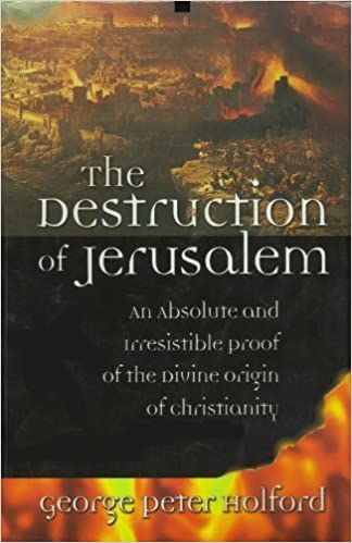 The Destruction Of Jerusalem An Absolute And Irresistible Proof - Jerusalem absolute location