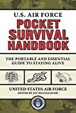 img - for U.S. Air Force Pocket Survival Handbook: The Portable and Essential Guide to Staying Alive by United States Air Force (2012-11-01) book / textbook / text book