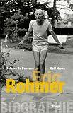 "Biographie d'è""¡ric Rohmer (Essais - Documents) (French Edition)"