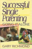 Successful Single Parenting, Richmond, Gary, 0890817685