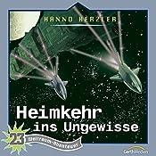 Heimkehr ins Ungewisse (Weltraum-Abenteuer 23) | Hanno Herzler