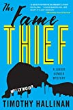 img - for The Fame Thief (A Junior Bender Mystery) book / textbook / text book
