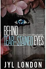 Behind Tear-Stained Eyes: Charting New Waters Filled With Hellfire Paperback
