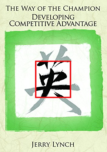 Jerry Lynch: The Way of the Champion: Developing Competitive Advantage (DVD) (Advantage Champion)