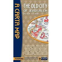 Old City of Jerusalem, The - A Carta Map