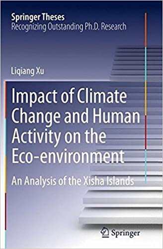Book Impact of Climate Change and Human Activity on the Eco-environment: An Analysis of the Xisha Islands (Springer Theses)