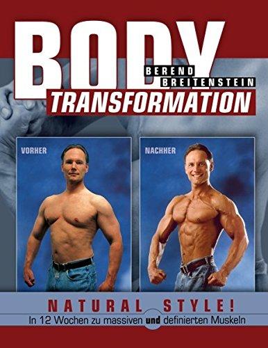Body Transformation Natural Style! (German Edition) pdf