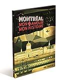 Montreal // Mon Amour Mon Histoire