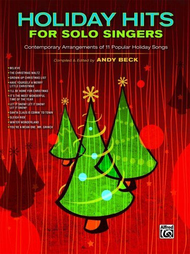 Holiday Hits for Solo Singers: Contemporary Arrangements of 11 Popular Holiday Songs