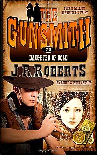 Book Daughter of Gold: Volume 72 (The Gunsmith)