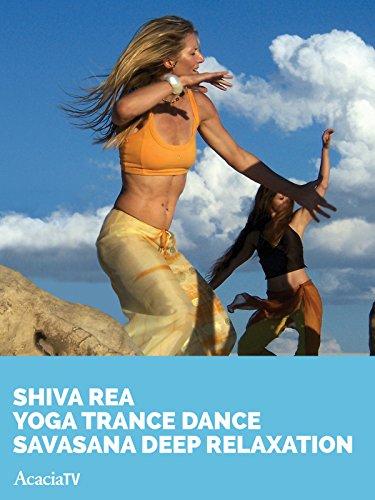 Shiva Rea Yoga Trance Dance Savasana Deep Relaxation