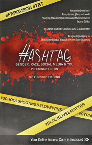 Hashtag: Gender, Race, Social Media AND You