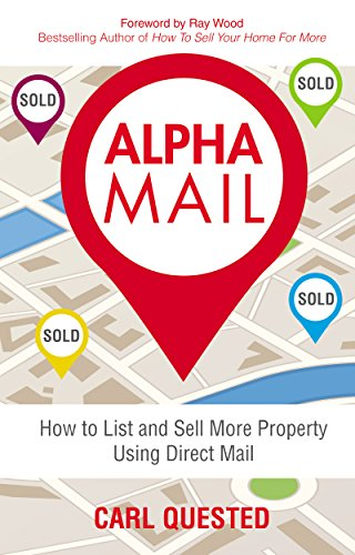 Alpha Mail: How To List And Sell More Property Using Direct
