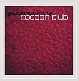 Cocoon Club [Explicit]