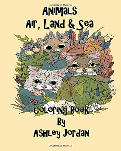 Animal Coloring Book Air Land and Sea: Adult Coloring Book pdf epub