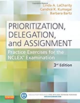 [B.o.o.k] Prioritization, Delegation, and Assignment: Practice Exercises for the NCLEX Examination, 3e [Z.I.P]