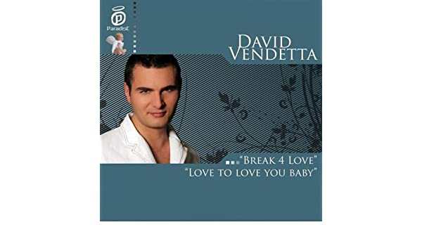 David vendetta love to love you baby steadlane. Club.
