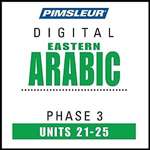 Arabic (East) Phase 3, Unit 21-25 Audiobook