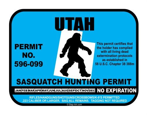 Utah Sasquatch Hunting Permit License Bigfoot Vinyl Sticker Decal