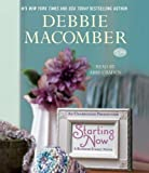 Starting Now: A Blossom Street Novel by Macomber, Debbie Unabridged Edition [AudioCD(2013/4/2)]