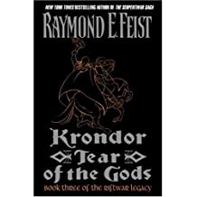 Krondor: Tear of the Gods: Book Three of the Riftwar Legacy by Feist, Raymond E.(March 6, 2001) Hardcover