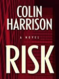 Risk, Colin Harrison, 1410424618
