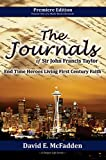 img - for The Journals for John Francis Taylor: End Time Heroes Living First Century Faith (The His Story Series Book 1) book / textbook / text book