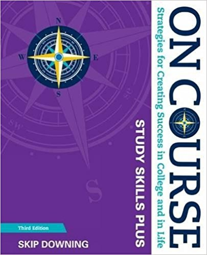 On Course Study Skills Plus: Strategies for Creating Success in College and Life COLLIN COLLEGE EDITION