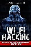 Hacking: WiFi Hacking, Wireless Hacking For