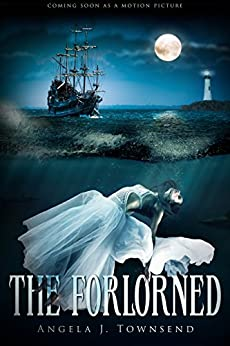 The Forlorned by [Townsend, Angela J.]