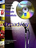 Broadway: Essential Audition Songs for Female Vocalists: (Piano, Vocal, Guitar)