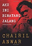 img - for Aku ini Binatang Jalang (Indonesian Edition) book / textbook / text book