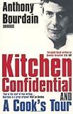"Anthony Bourdain Omnibus: ""Kitchen Confidential"", ""A Cook's Tour"""