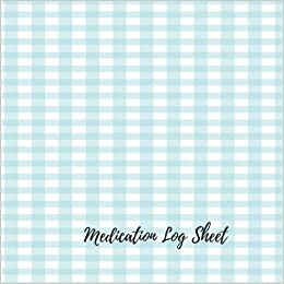 medication log sheet undated personal medication checklist