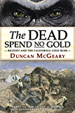 The Dead Spend No Gold: Bigfoot and the California Gold Rush
