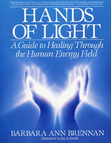 Hands Light Healing Through Energy