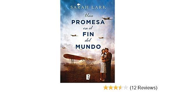 Amazon.com: Una promesa en el fin del mundo (Nube blanca 4) (Spanish Edition) eBook: Sarah Lark: Kindle Store