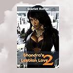Shandra's Lesbian Love 2: The Artist | Scarlet Butler
