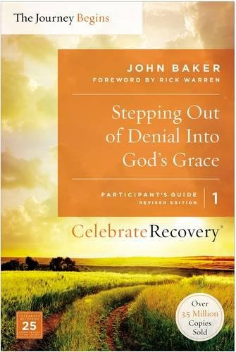 Download Stepping Out of Denial into God's Grace Participant's Guide 1: A Recovery Program Based on Eight Principles from the Beatitudes (Celebrate Recovery) PDF