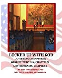 Locked up with God, Guy D. Gruters, 098905151X