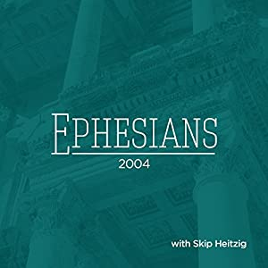 49 Ephesians - 2004 Speech