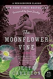 The Moonflower Vine: A Novel (P.S.)