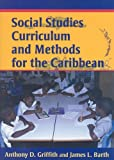 Social Studies Curriculum and Methods for the Caribbean