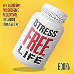 Stress-Free Life #1 | Maria Lopéz Mulet