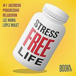 Stress-Free Life #1