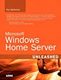 Microsoft Windows Home Server Unleashed Pdf